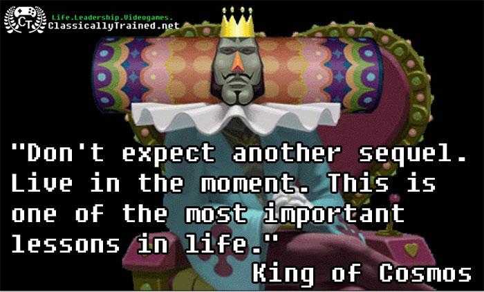 video game quotes katamari carpe diem life lessons from video games    Video Game Love Quotes
