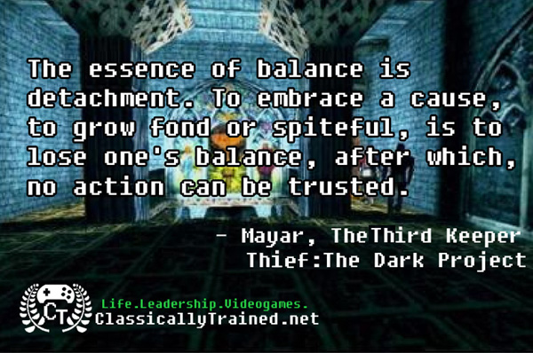 Video Game Quotes Thief The Dark Project On Balance