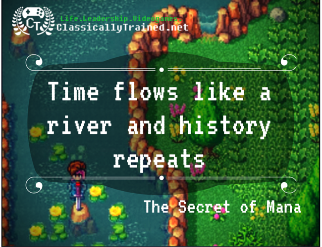 Secret of mana e video game life lessons